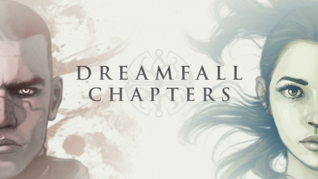 DREAMFALL Chapters. Book One REBORN